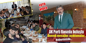 AK Parti basınla buluştu