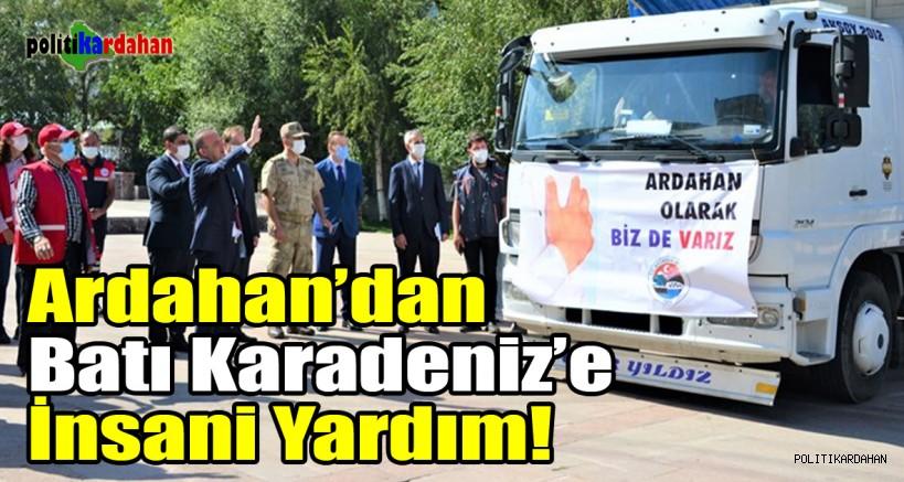 Ardahan'dan Batı Karadeniz'e insani yardım!