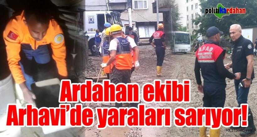 Ardahan ekibi Arhavi'de yaraları sarıyor
