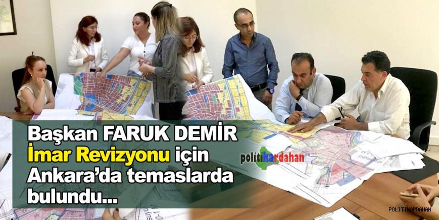 Başkan Demir, İmar Revizyonu Planlaması için Ankara'daydı