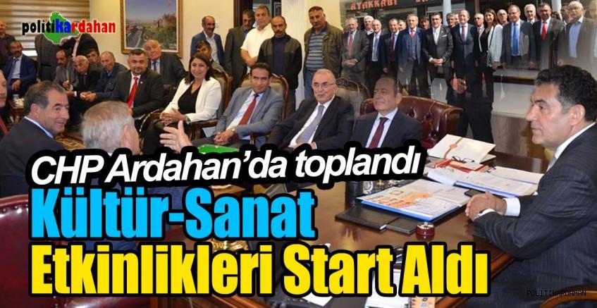 CHP Ardahan'da toplandı... Kültür-Sanat etkinlikleri başladı