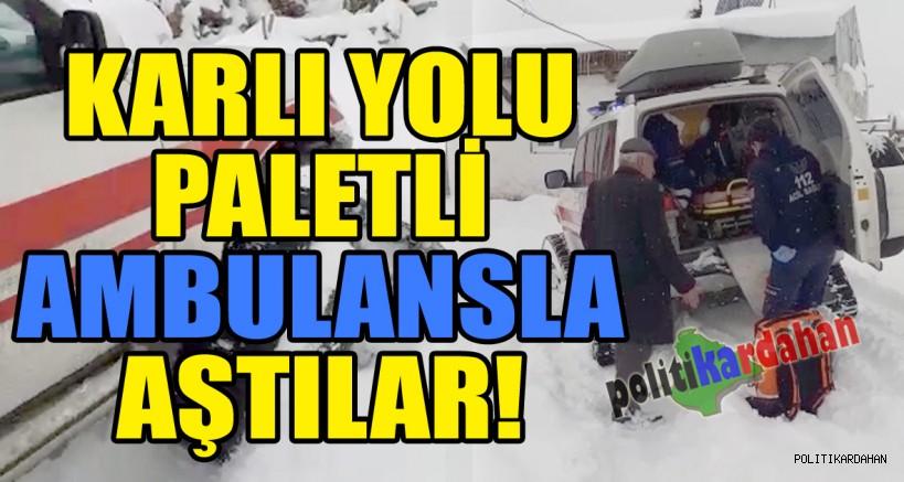 Diyaliz hastası yaşlı kadın için karlı yolu paletli ambulansla aştılar!
