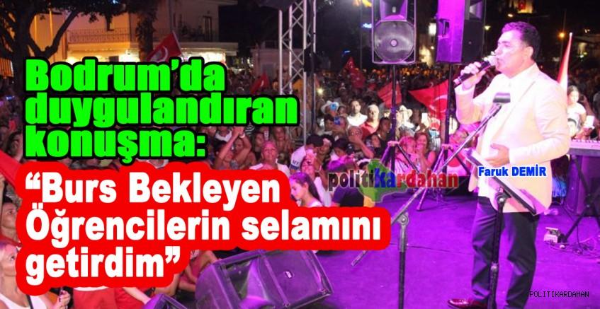 Faruk Demir'den Bodrum'da duygulandıran konuşma