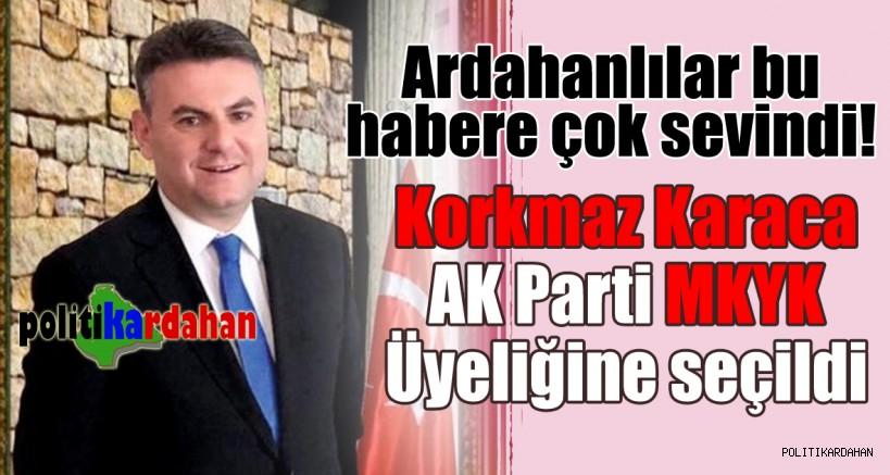 Korkmaz Karaca'nın AK Parti MKYK üyeliği Ardahan'da sevinçle karşılandı…