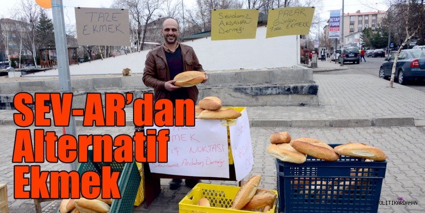 Sevdamız Ardahan Derneğinden, Alternatif ekmek!