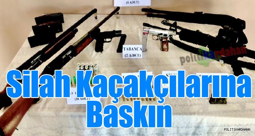 Silah kaçakçılarına baskın…