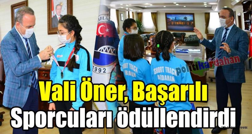 Vali Öner, başarılı sporcuları ödüllendirdi!